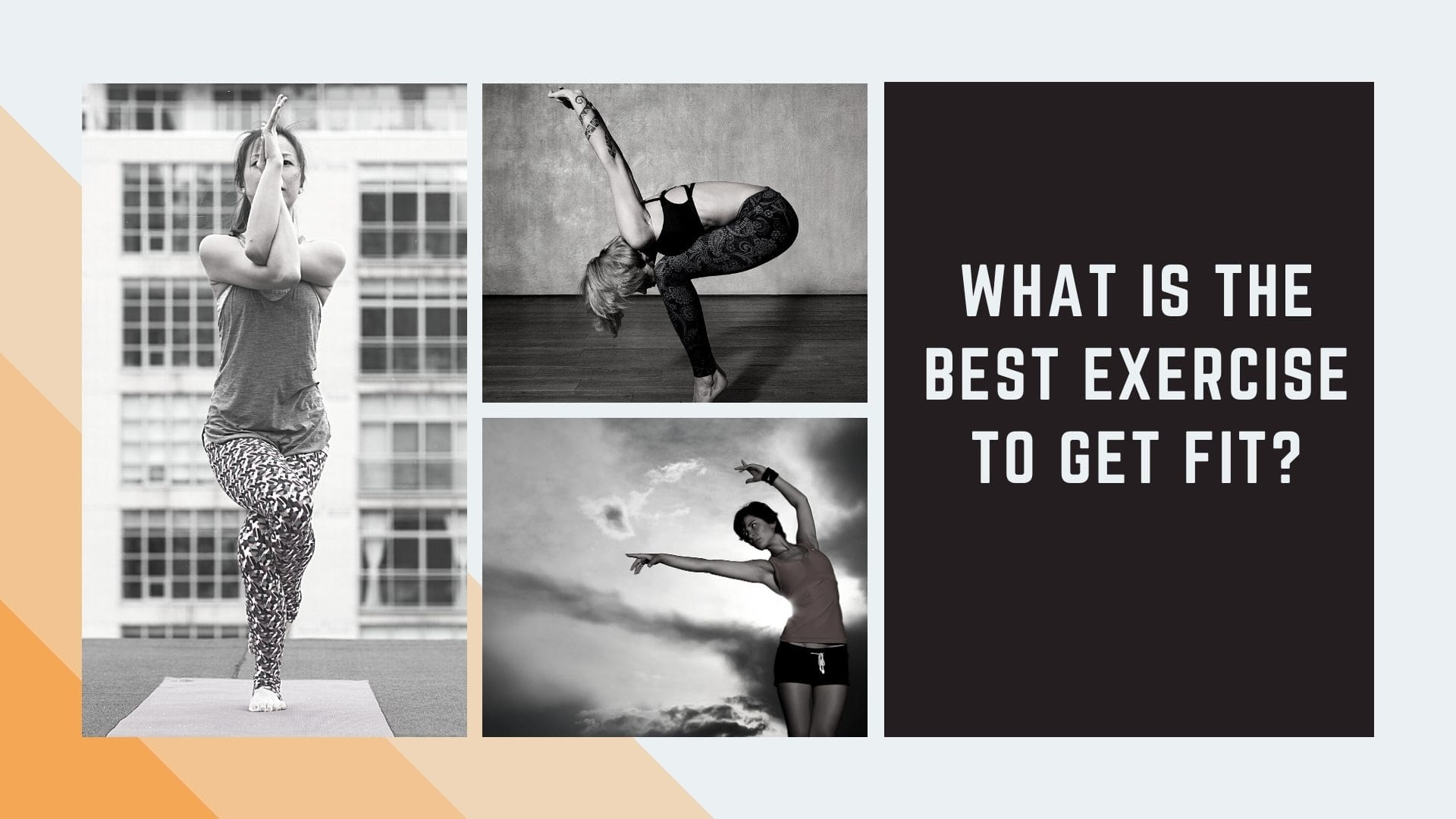 What Is the Best Exercise to Get Fit
