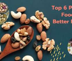 Top 6 Protein Foods For Better Health