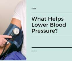 What Helps Lower Blood Pressure