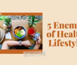 5 Enemies of Healthy Lifestyle