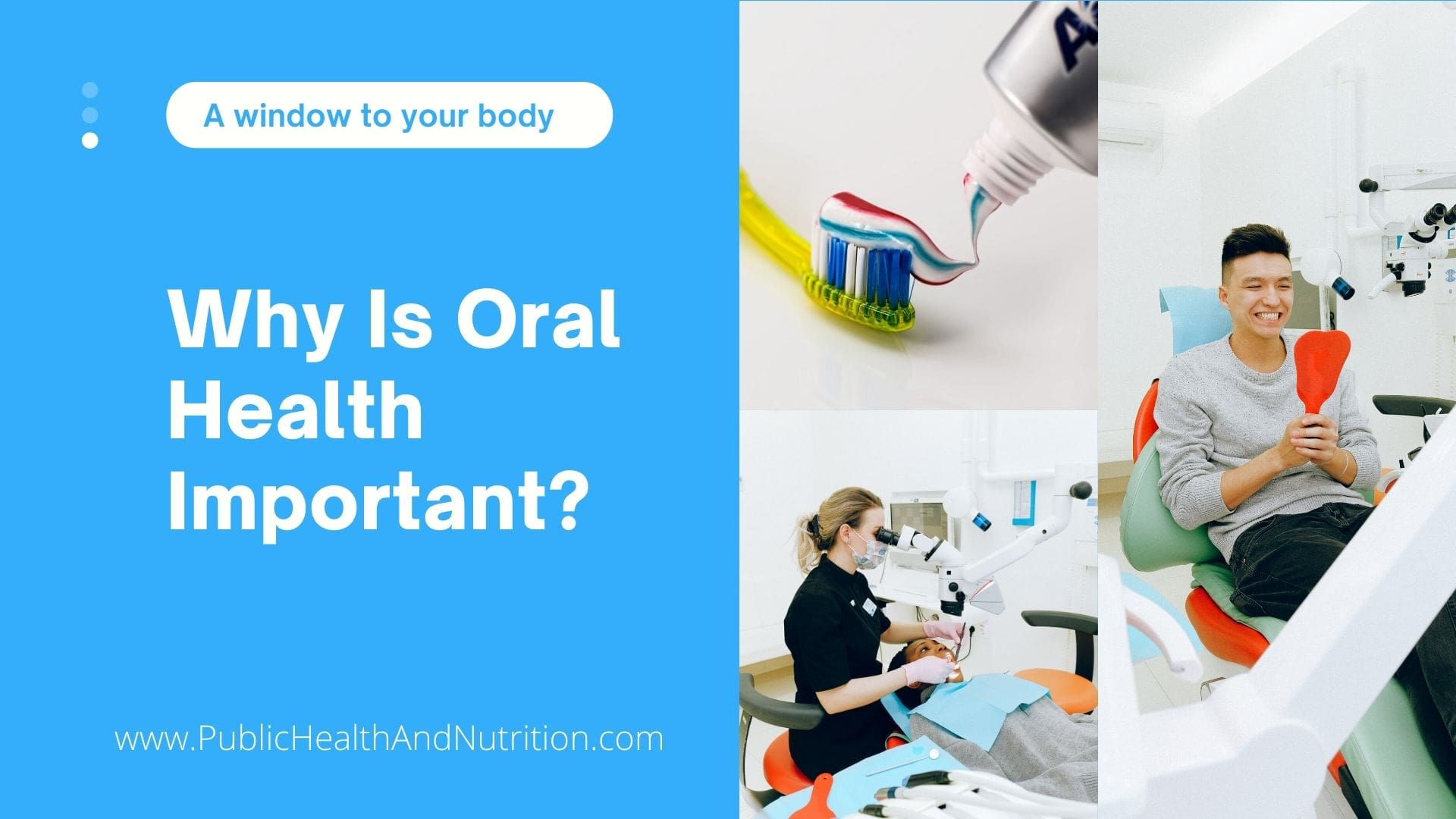 Why Is Oral Health Important